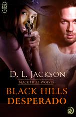 Black Hills Desperado (Black Hills Wolves #3)