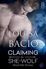 Claiming the She-Wolf (Black Hills Wolves #23)