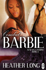 Combat Barbie (Always a Marine series)