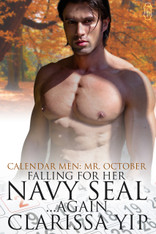 Falling for Her Navy Seal...Again (Calendar Men: Mr. October)