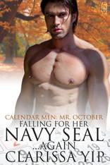 Falling for Her Navy Seal...Again (Calendar Men: Mr. October)