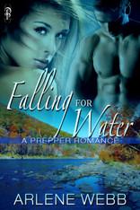 Falling for Water (Prepper Romance)