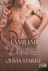 Familiar Desires (1Night Stand)