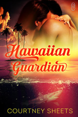 Hawaiian Guardian (1Night Stand)