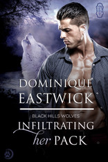Infiltrating Her Pack (Black Hills Wolves #20)