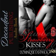 Strawberry Kisses (Audiobook)