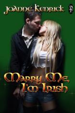 Marry Me, I'm Irish