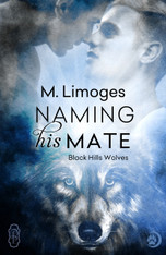Naming His Mate (Black Hills Wolves #17)