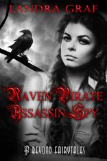 Raven Pirate Assassin Spy (Beyond Fairytales)