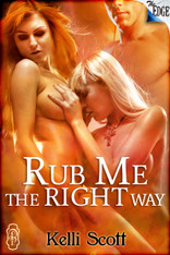 Rub Me the Right Way (Edge series)
