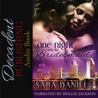 One Night with the Bridesmaid Audio Book