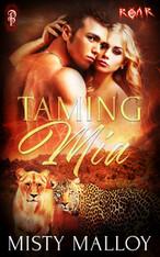 Taming Mia