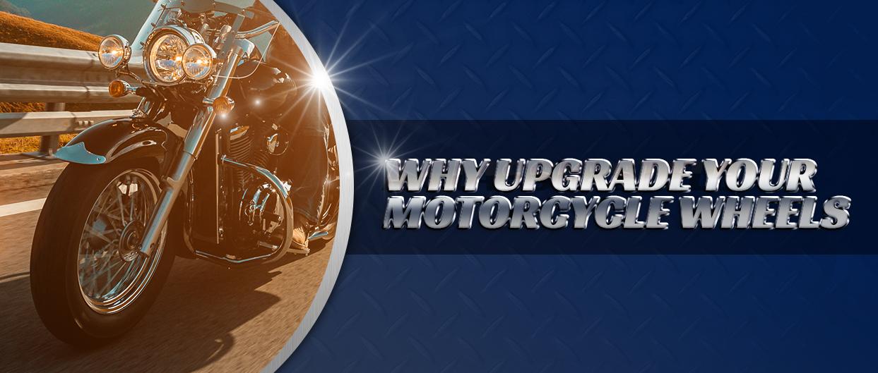 why-upgrade-moto-wheels.jpg