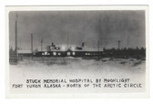 Fort Yukon, Alaska Real Photo Postcard:  Stuck Memorial Hospital by Moonlight