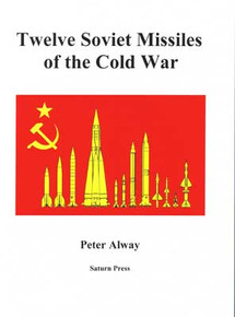 Twelve Soviet Missiles of the Cold War