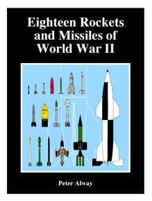 Eighteen Rockets and Missiles of World War II