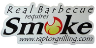 """Real Barbecue Requires Smoke"" sticker www.raptorgrilling.com"