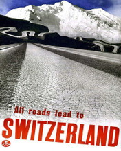 This is an image of Prints & Posters of All Roads Lead to Switzerland 204039