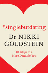 #singlebutdating Dr Nikki Goldstein