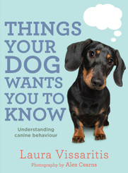 Laura Vissaritis - Things Your Dog Wants You To Know