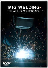 MIG WELDING - IN ALL POSITIONS