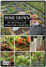 HOME GROWN An Australian Vegetable Garden