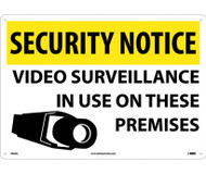 SECURITY NOTICE VIDEO SURVEILLANCE IN USE SIGN