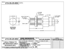 215-35-20-850:  2.92mm FEMALE BULKHEAD TO .085 SEMI-RIGID CABLE BULKHEAD (SOLDER CLAMP)