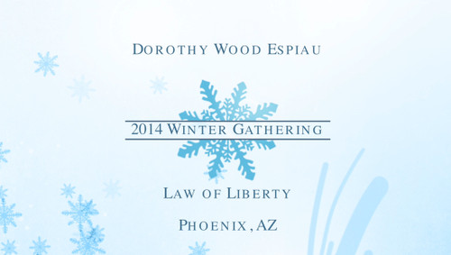 "Dorothy Wood Espiau and Geotran International presents 2014 Winter Gathering ""Law of Liberty Manifestation Harvest"""