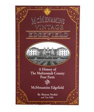 """""""McMenamins Vintage Edgefield"""" History Book"""