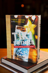 Tiki Drinks - Tropical Cocktails for the Modern Bar
