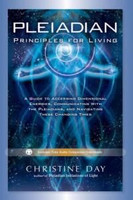 Pleiadian Principles for Living (1384956866)