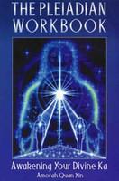 The Pleiadian Workbook: Awakening Your Divine Ka (8263)