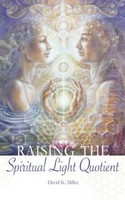 Raising the Spiritual Light Quotient (1333647633)
