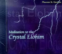 Meditation to the Crystal Elohim CD (114641)