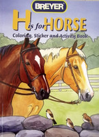 Breyer Horses  H is for Horse Coloring, Sticker and Activity Book 4120