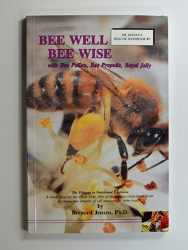 Bee Well, Bee Wise by Dr. Jensen