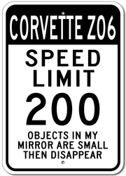 Corvette Z06 Speed Limit 200 Sign