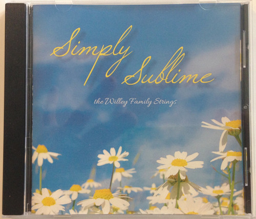 Simply Sublime by the Willey Family Strings