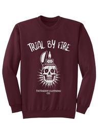 "Unisex ""Trial By Fire"" Crew Neck Sweatshirt"