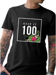 "New ""Keep It 100"" Men's Tee"
