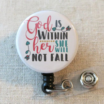 BIBLE VERSE Badge Reel - God Is Within Her She Will Not Fall PSALM 46:5 Religious Retractable Badge Holder
