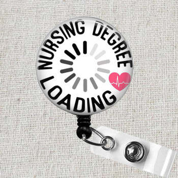 Nursing Student Badge Reel, NURSING DEGREE Loading Badge, Student Nurse Retractable ID Badge Holder, Nursing School Nursing Student Gift