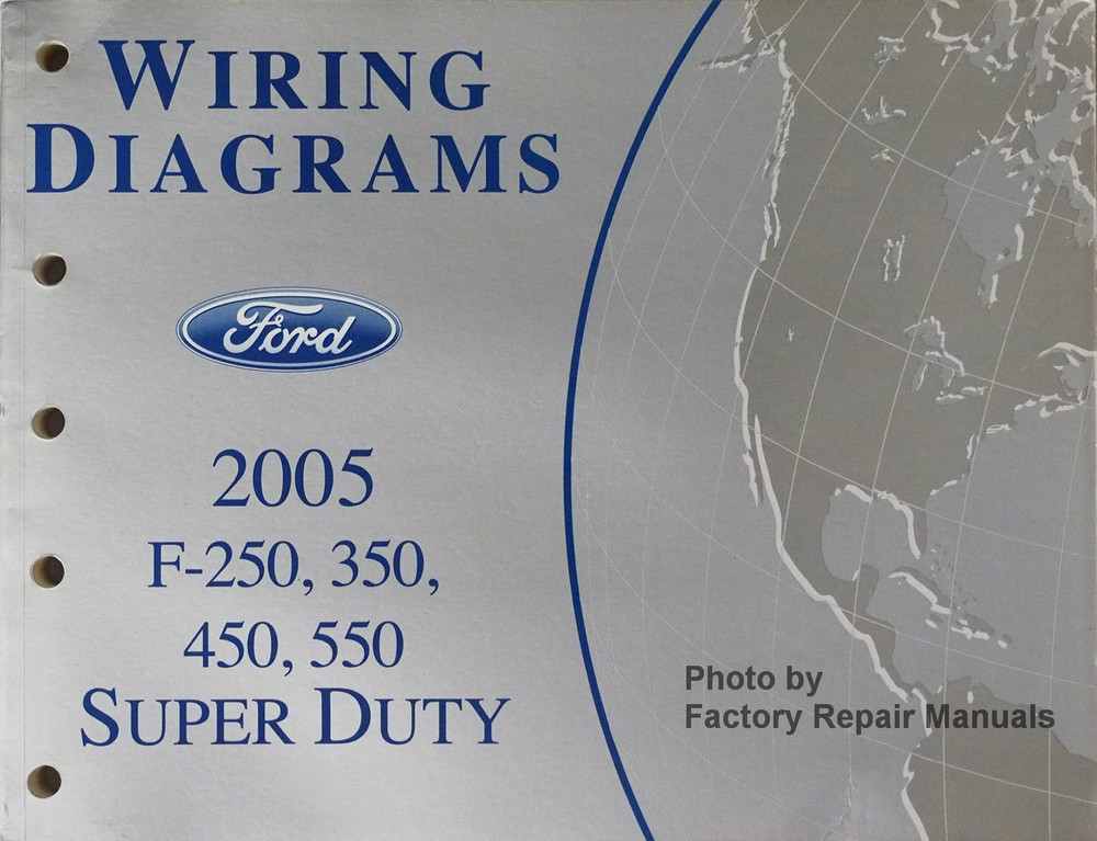 2005 Ford F250 F350 F450 F550 Super Duty Truck Electrical Wiring Diagrams Manual New