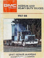 GMC Medium Heavy Duty Truck 1987-88 Unit Repair Manual
