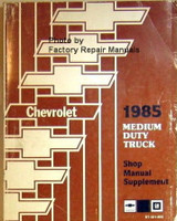 Chevrolet 1985 Medium Duty Truck Shop Manual Supplement
