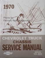 1970 Chevy Chevrolet Truck Chassis Service Manual Models 10-60