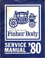 1980 Buick Cadillac Chevy Olds Pontiac Fisher Body Service Manual