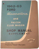 1962 1963 Ford Econoline and Falcon Club Wagon Shop Manual Supplement