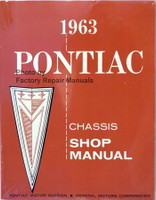 1963 Pontiac Bonneville Catalina Grand Prix Safari Star Chief Shop Service Manual